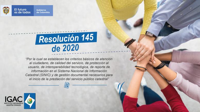 Resolución 145 de 2020 y protocolos de atención y servicio al ciudadano